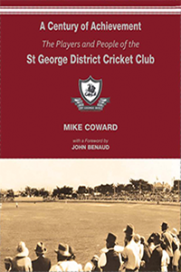 A Century of Achievement: St George Cricket Club