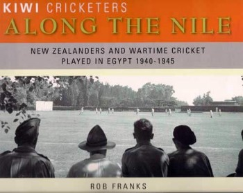 New Zealanders and Wartime Cricket in Egypt