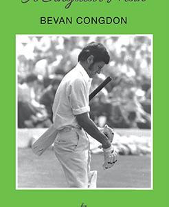The Cricket Publishing - Bevan Congdon - A Singular Man