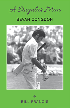 The Cricket Publishing - Bevan Congdon - A Singular Man