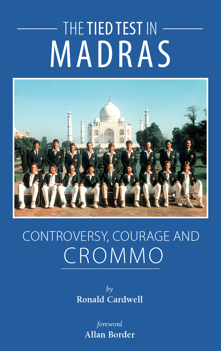 The Tied Test in Madras Controversy Courage and Crommo