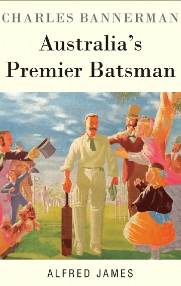 Charles Bannerman - The Cricket Publishing Company
